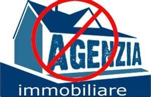 comprare casa senza agenzia vendere casa senza agenzia come farlo tra privati rischi