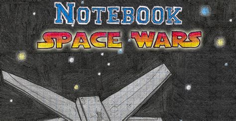 play free games online at armor games notebook space wars shooting games play free games