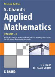 Applied Mathematics Engineering S Chand Applied Mathematics Volume Ii By H K Dass