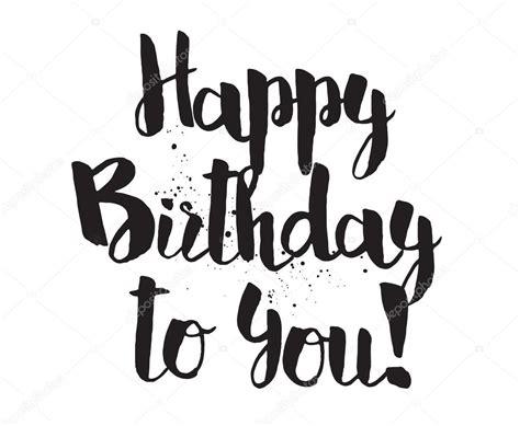 Word Vorlage Happy Birthday alles gute zum geburtstag und sie die aufschrift handgezeichnete schriftzug kalligraphie