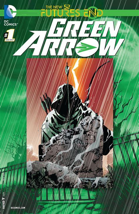 Green Agei 1 3 End green arrow futures end vol 1 1 dc database fandom