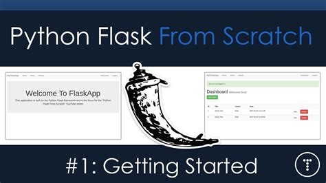 django tutorial from scratch python flask from scratch part 1 getting started