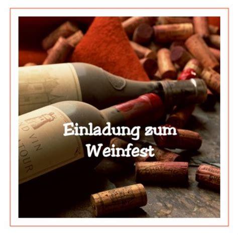 Muster Einladung Weinprobe Ein Privates Weinfest Organisieren Einladungen Auf