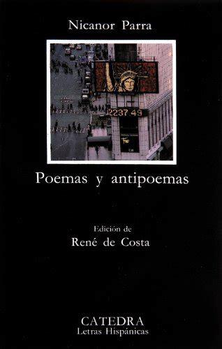 poesia letras hispanicas hispanic 8437606136 poemas y antipoemas letras hisp 225 nicas