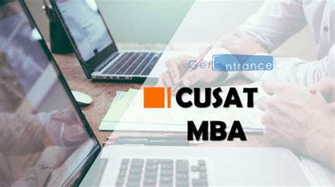 Cusat Mba Entrance 2017 by Cusat Mba 2018 Application Form Dates Admit Card
