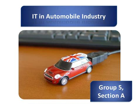 Mba In Automobile Industry by Automobile Industry Group5