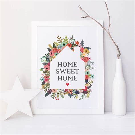 home prints home sweet home print by paperpaper notonthehighstreet com