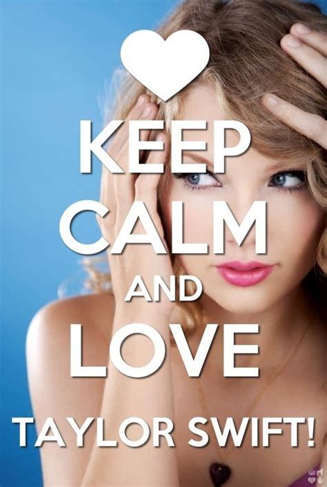Imagenes De Keep Calm And Love Taylor Swift | keep calm and love taylor swift