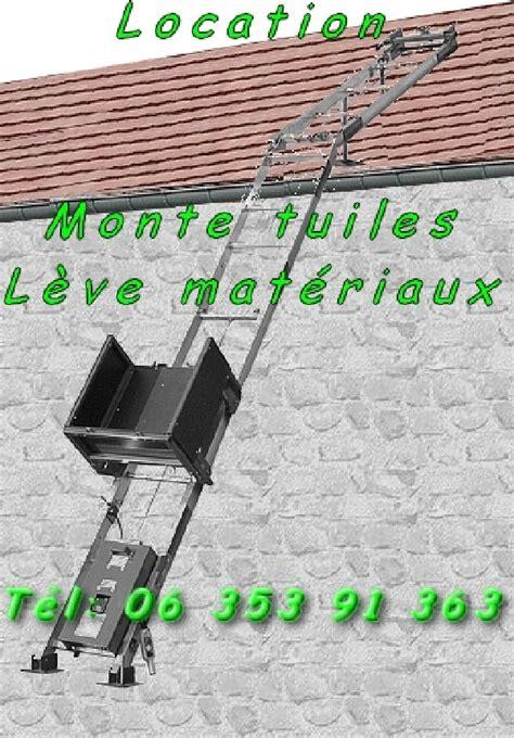 Leve Tuile by Location Monte Tuiles L 232 Ve Mat 233 Riaux 15m 150kg Negoce