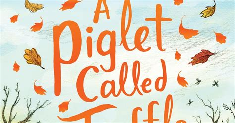 a piglet called truffle drawing on books south wales evening post childrens book review october 8 9 th