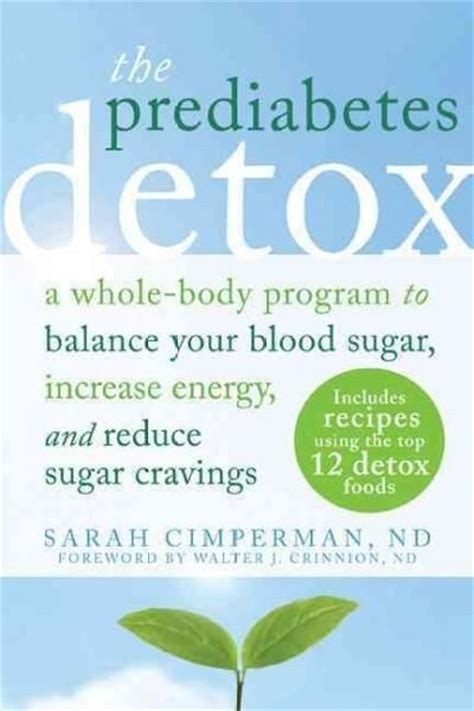 The Prediabetic Detox by 1000 Images About Toxicity Detoxification On