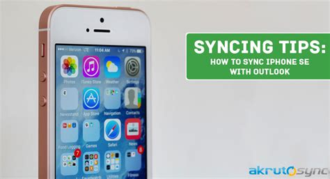 Sync Calendar With Iphone How To Sync Iphone Se With Outlook Akrutosync