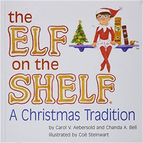 The On The Shelf Book Read by The On The Shelf A Tradition Book Only By