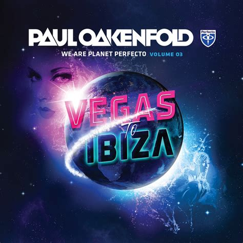 paul oakenfold vegas paul oakenfold various we are planet perfecto vol 3 vegas