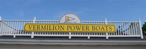 vermilion boat club menu vermilion power boats
