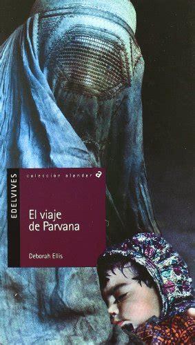 libro el viaje de parvana el viaje de parvana alandar pdf libros pdf