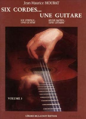 0043016480 six cordes une guitare volume six cordes une guitare volume 3 mourat jean maurice lmi
