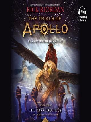 The Trials Of Apollo 2 The Prophecy Rick Riordan the prophecy the trials of apollo 2 by rick riordan