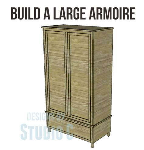 free armoire plans free diy woodworking plans to build a large armoire an