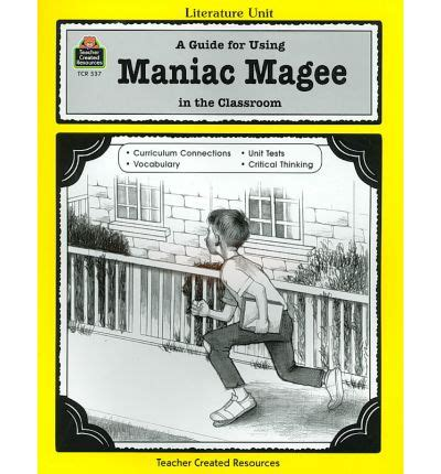 maniac magee book report a guide for using maniac magee in the classroom michael