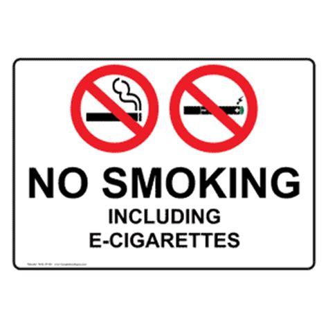 no smoking sign without cigarette no smoking including e cigarettes sign nhe 25183 smoking area