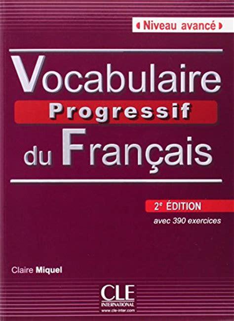 vocabulaire explique du francais 2090331372 telecharger vocabulaire progressif du fran 231 ais 2e 233 dition en ligne telechargement ebooks