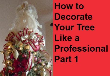 tips and techniques for decorating your christmastree