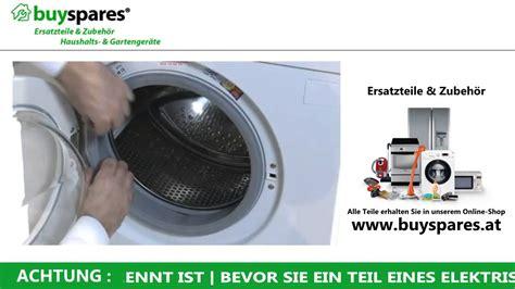 Siemens Waschmaschine Trommel Ausbauen by So Wechselt Das T 252 Rschloss Einer Waschmaschine Aus