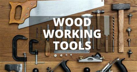 essential woodworking tools  beginners