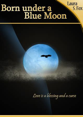 Paket 2 Novel In A Blue Moon Becomes By Ilana born a blue moon by s fox reviews discussion bookclubs lists