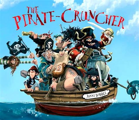 pirate picture books the book the pirate cruncher by jonny duddle