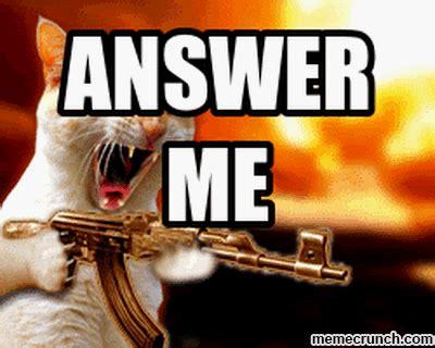 Me Meme - answer me