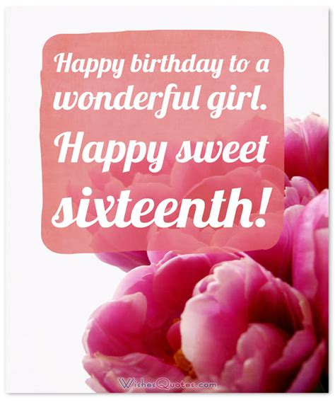 10 Birthday Greetings For Your Friends Sweet Sixteen by Sweet Sixteen Birthday Messages Adorable Happy 16th