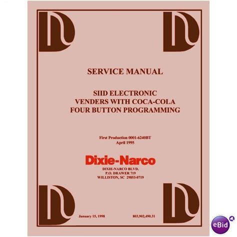 User Service Manual For Dixie Narco Siid S2d 4 Button