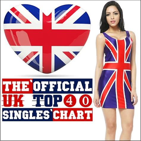 the official uk top 40 singles chart 15 february 2015 the official uk top 40 singles chart 26 01 2018 mp3 buy tracklist