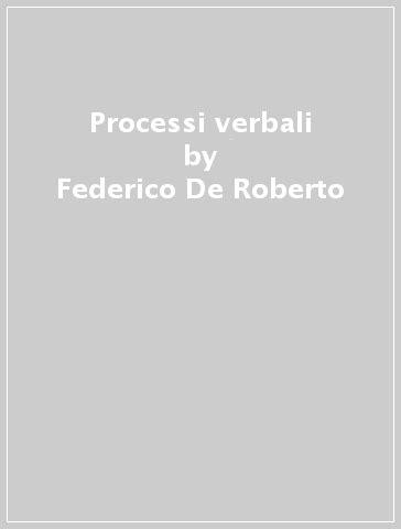 i vicer 233 federico de roberto libro mondadori oscar classici ibs processi verbali federico de roberto libro mondadori store