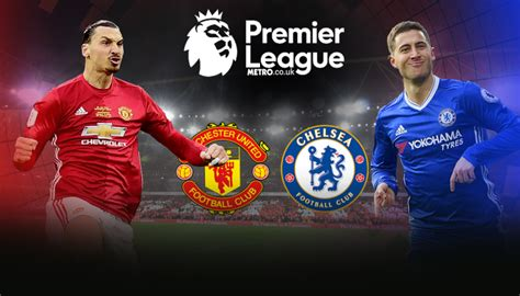 chelsea vs manchester united manchester united v chelsea preview can paul pogba