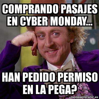 Cyber Monday Meme - meme willy wonka comprando pasajes en cyber monday
