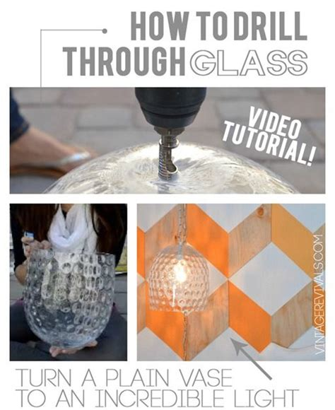 how to drill through glass tutorial glass vase