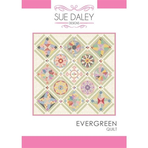 Patchwork For Busy Fingers - evergreen quilt by sue daley