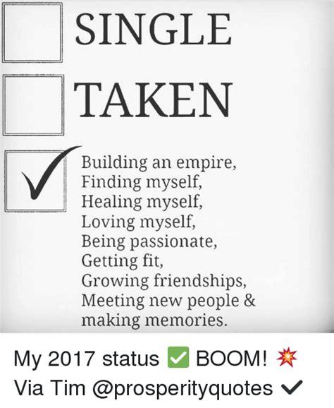 Single Taken Meme - single taken building an empire finding myself healing