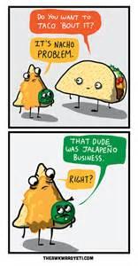 want to taco bout it the awkward yeti