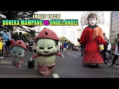 Boneka Joget boneka mang vs ondel ondel adu joget hebohh