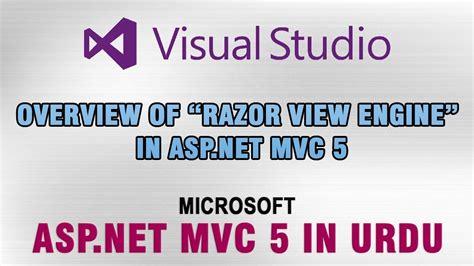 tutorial asp net mvc 5 pdf asp net mvc 5 tutorial in urdu overview of razor view