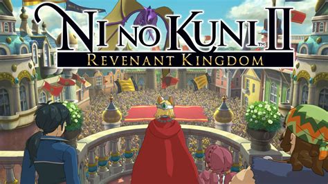 ni no kuni ii 9783869930862 dftg s first impression of ni no kuni ii revenant kingdom gameplay and story at e3 2017 video