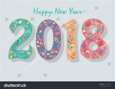 new year 2018 number happy new year 2018 floral number stock vector 775159954