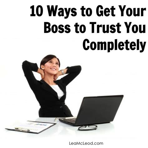 10 Ways To Get A To Notice You At School by 10 Ways To Get Your Manager To Trust You Lea Mcleod