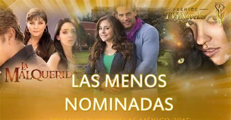 predicciones ganadores premios tv y novelas colombia 2015 premios tvynovelas m 233 xico las menos nominadas cr 237 tica