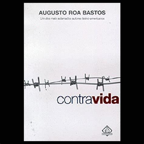 imagenes sensoriales guarani portal guaran 237 contravida 1994 novela de augusto roa