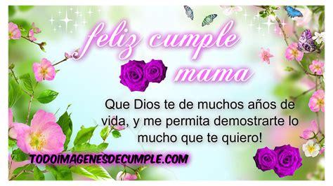 imagenes de feliz cumpleaños mama feliz cumpleanos mama dios te bendiga www pixshark com